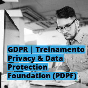 Treinamento Privacy Data Protection Foundation